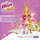 Mia and Me - Weihnachten bei den Einhörnern/Isabella Mohn