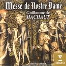 Guillaume de Machaut - Messe de Notre Dame/Andrew Parrott