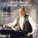 Melodien zum Träumen/Hugo Braun und sein Orchester