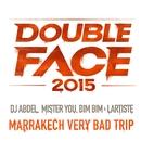 Marrakech Very Bad Trip (Version courte)/DJ Abdel, Mister You, Bim Bim & Lartiste