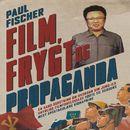 Film, frygt og propaganda/Paul Fischer