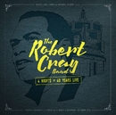 4 Nights of 40 Years Live (Deluxe Edition)/Robert Cray