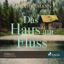 Das Haus am Fluss/Tanja Heitmann