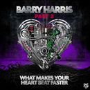 What Makes Your Heartbeat Faster (Part 2)/Barry Harris