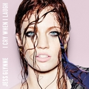 I Cry When I Laugh/Jess Glynne