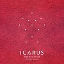 Ride This Train (feat. Aniff Akinola)/Icarus