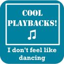 I Don't Feel Like Dancing (Instrumental Karaoke Version Originally Performed By Scissor Sisters)/Cool Playbacks!