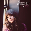 B Sides and Rarities/Rumer