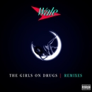 The Girls On Drugs (Remixes EP)/Wale