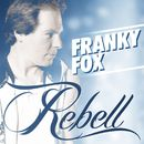Rebell/Franky Fox