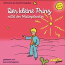 Der kleine Prinz rettet den Wüstenplaneten (Ungekürzt)/Antoine de Saint-Exupéry