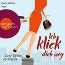 Ich klick dich weg (Gekürzte Fassung)/Lucy Sykes