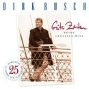 Gute Zeiten/Dirk Busch