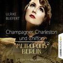 Champagner, Charleston und Chiffon - Metropolis Berlin/Ulrike Bliefert