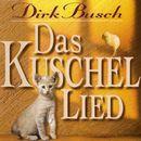 Das Kuschellied/Dirk Busch