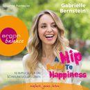 A Hip Guide to Happiness - 12 Impulse für ein schwungvolles Leben (Gekürzte Fassung)/Gabriele Bernstein