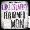 Für immer mein/Luke Delaney