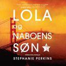 Anna og det franske kys, bind 2: Lola og naboens søn/Stephanie Perkins