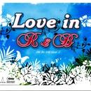 Love in R & B/Love in R & B