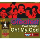 The Greatest Love Songs by OH! MY GOD/Oh My God