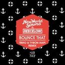 Bounce That (Trifo & Tyron Hapi Remix)/New World Sound