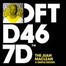 A Simple Design/The Juan Maclean