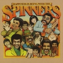 Happiness Is Being With The Spinners/Spinners