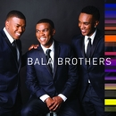 Bala Brothers/Bala Brothers