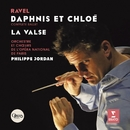 Ravel : Daphnis & Chloé, La Valse/Philippe Jordan