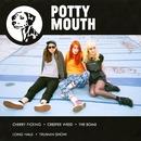 Potty Mouth EP/Potty Mouth