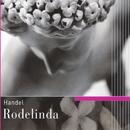 Handel - Rodelinda/Soloists/Raglan Baroque Players/Nicholas Kraemer