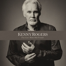 You Can't Make Old Friends/Kenny Rogers