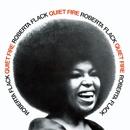 Quiet Fire/Roberta Flack