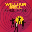 The Soul Of A Bell/William Bell