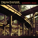 Systematic Chaos/Dream Theater