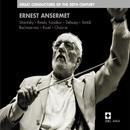Ernest Ansermet : Great Conductors of the 20th Century/Ernest Ansermet
