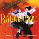 Balalaika!/Andreyev Imperial Russian Orchestra