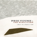Lonely In A Crowded Room/Pegi Young & The Survivors