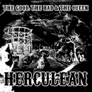 Herculean/The Good, The Bad and The Queen