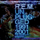 Unplugged 1991/2001: The Complete Sessions/R.E.M.