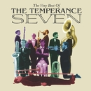 The Very Best Of The Temperance Seven/The Temperance Seven