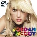 Just Watch Me/Jordan McCoy