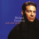 Such Sweet Sorrow/Michael Feinstein