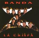 La Chispa/Banda Zeta