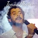 Pardo por la Música (Live) [Remastered]/Juan Pardo