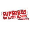 Un autre monde/Superbus