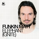 Elephant (Ignite)/Funkin Matt