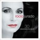 30 Canciones De Amor/Rocio Jurado