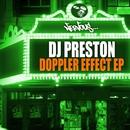 Doppler Effect EP/DJ Preston