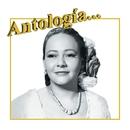 Antología. . . Toña la Negra/Toña La Negra